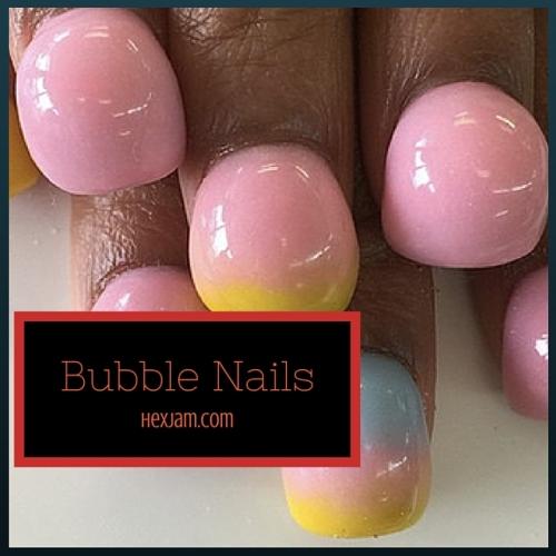Beauty Trends bubble nails