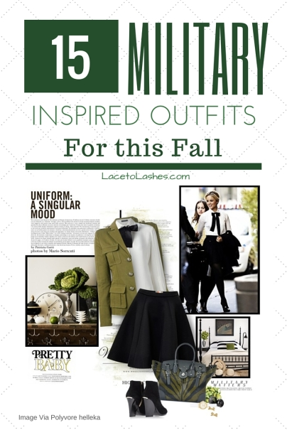 15 Military Inspired Outfits
